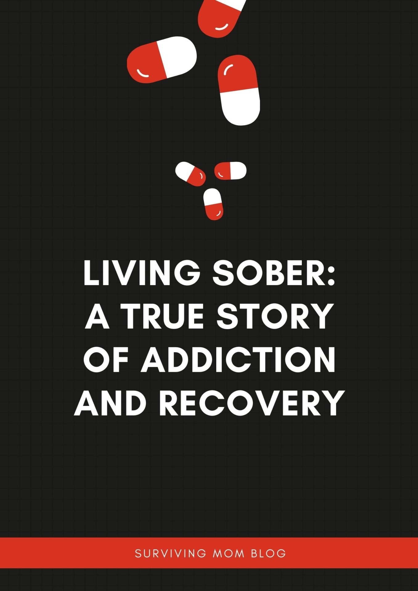 Living Sober: Addiction and Recovery