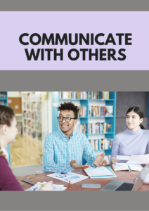 communicate with others