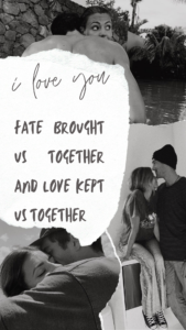fate brought us together and love kept us together