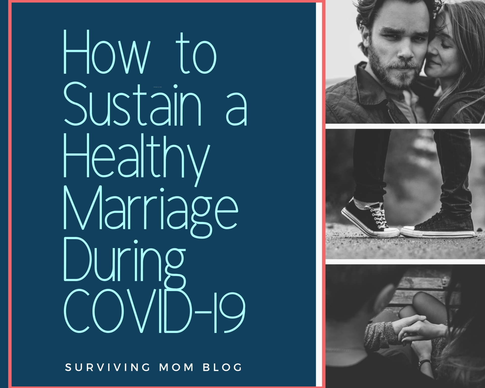 How to Sustain a Healthy Marriage During COVID-19
