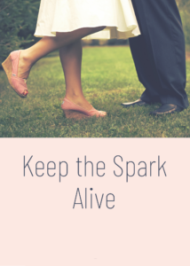 keep the spark alive