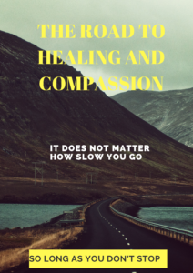 the road to healing and compassion