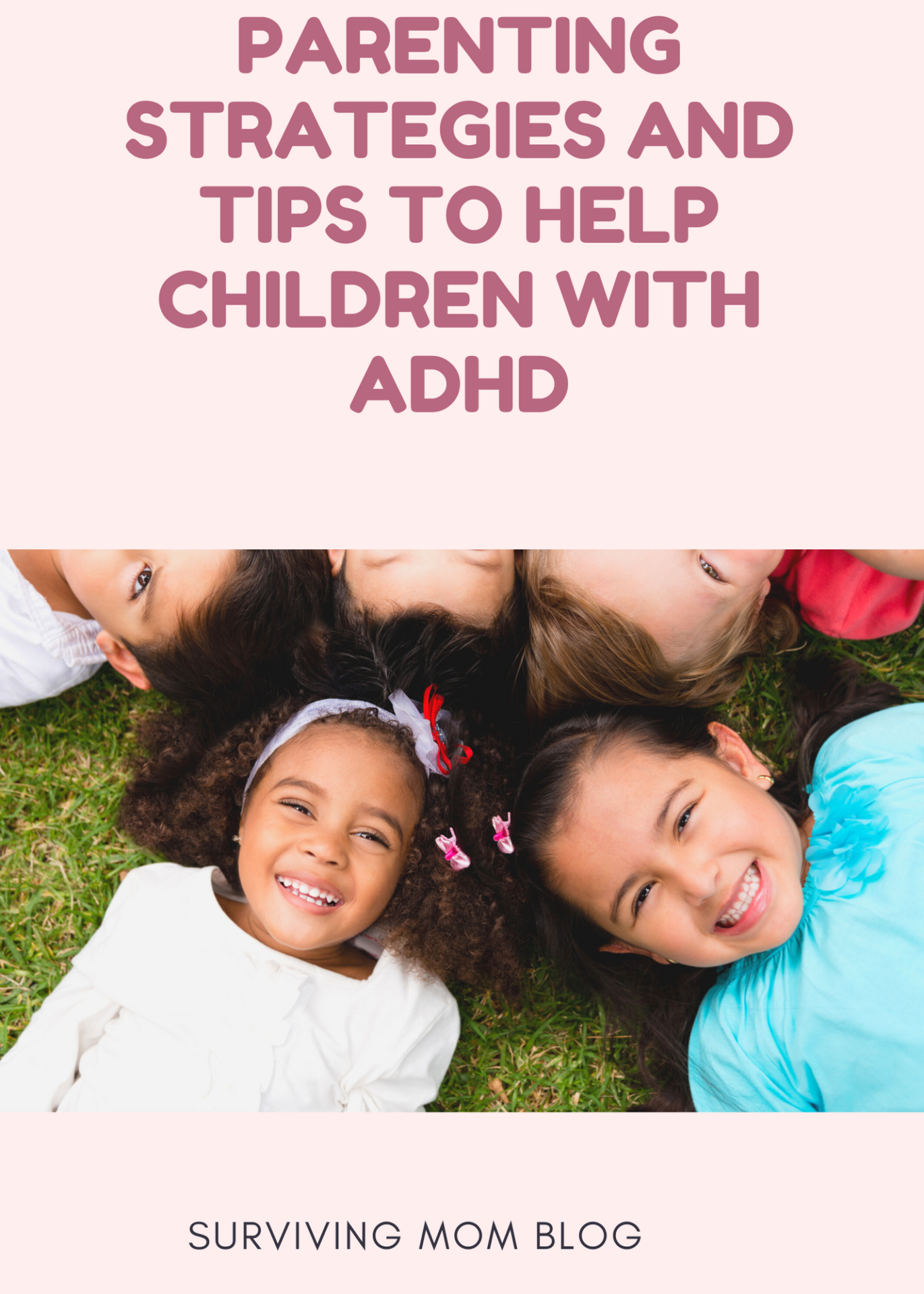 Parenting Strategies and Tips to Help Children with ADHD