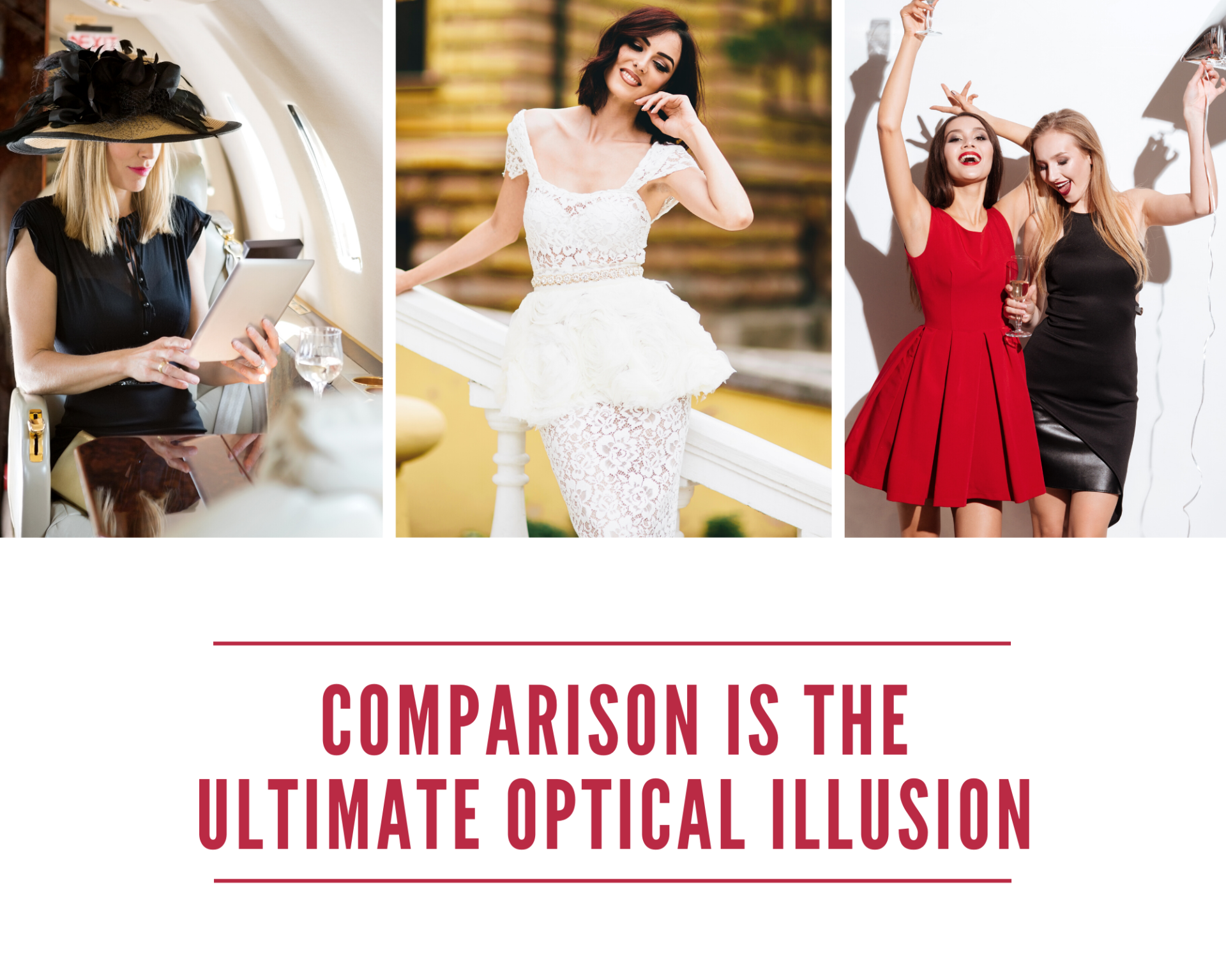comparison is an optical illusion