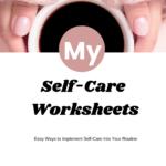 Daily Self-Care Worksheet Bundle Printable