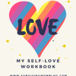 Self-Love Workbook Printables: Support & Maintain Your Self-Love Journey