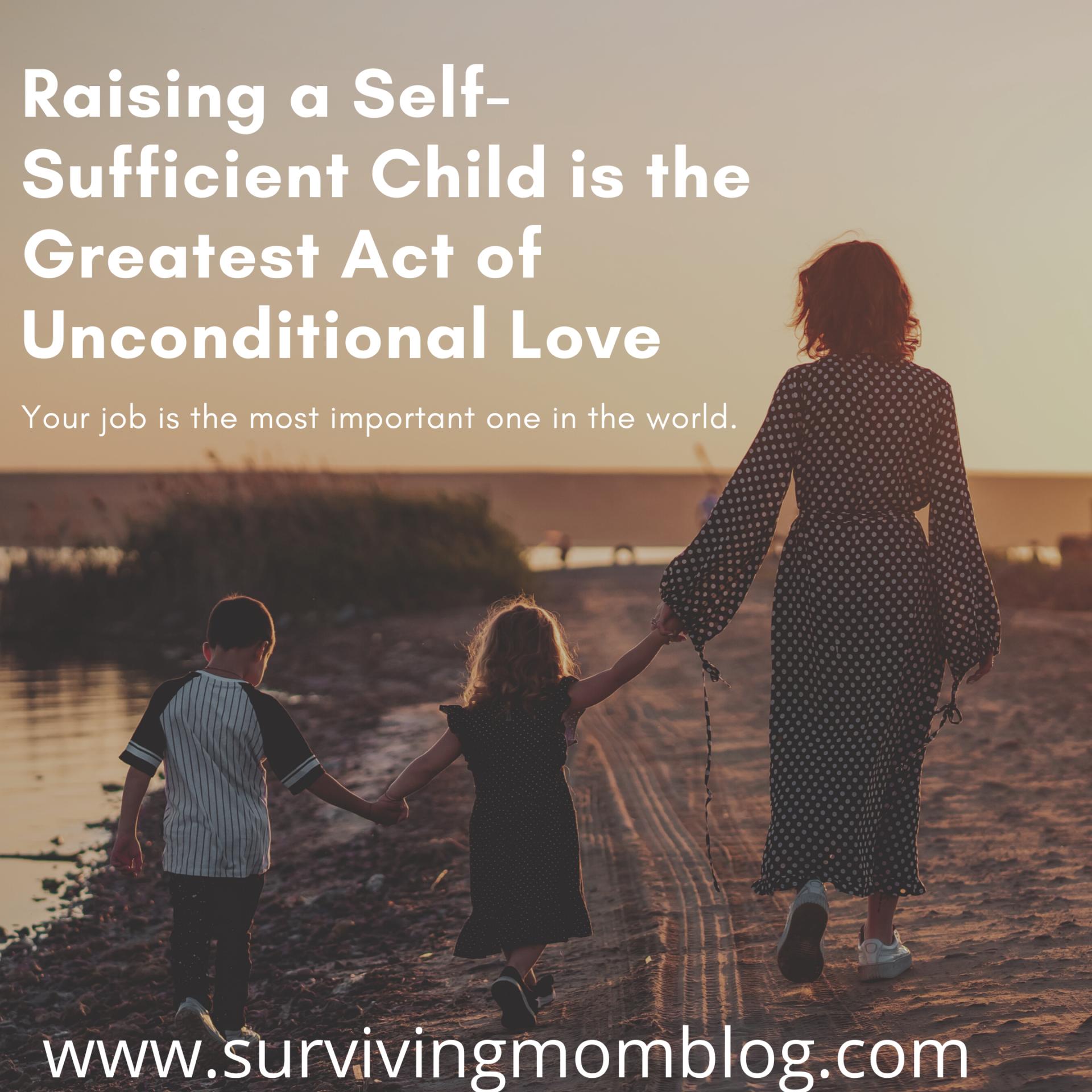 raising a self-sufficient child
