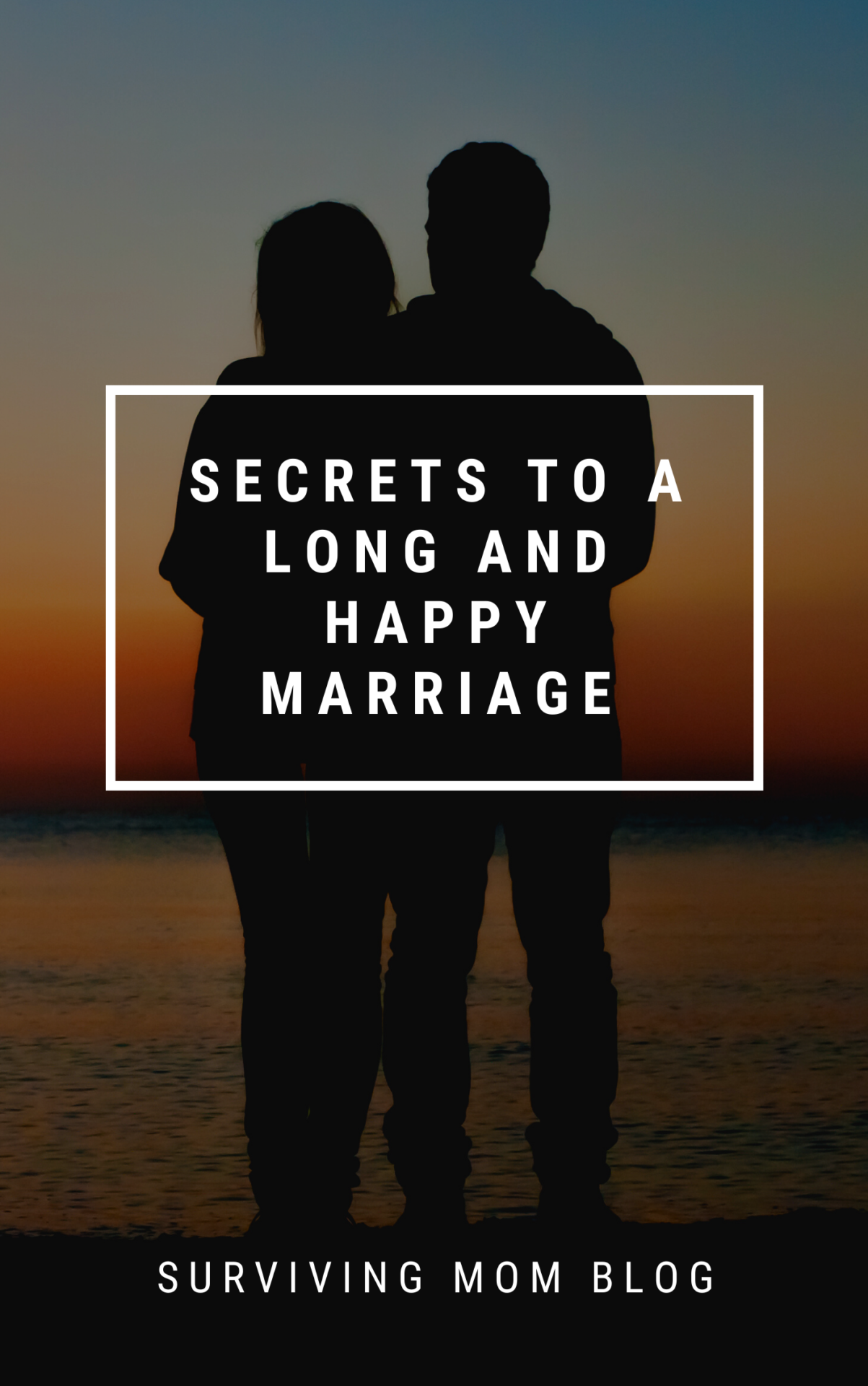 secrets to a long and happy marriage