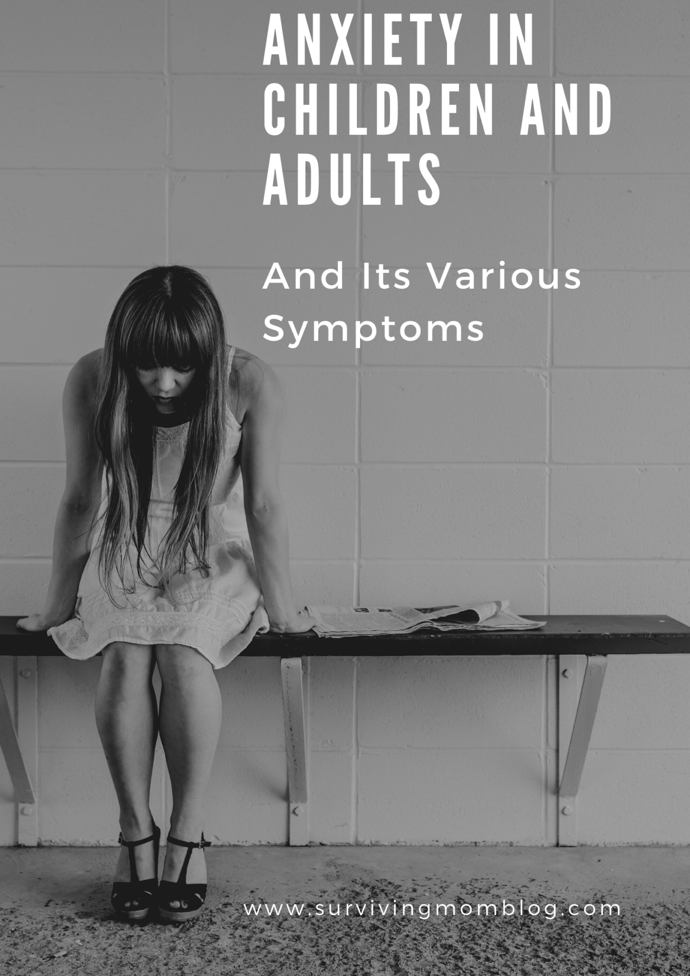 Understanding Anxiety in Children and Adults and Its Various Symptoms