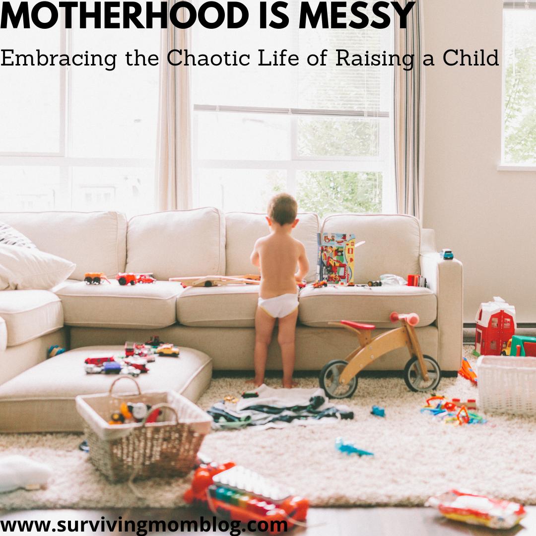 motherhood is messy