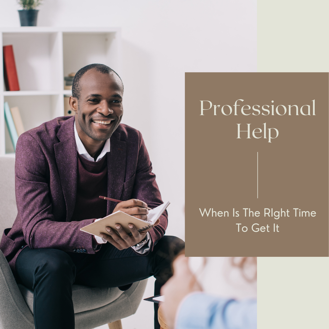 when to get professional help