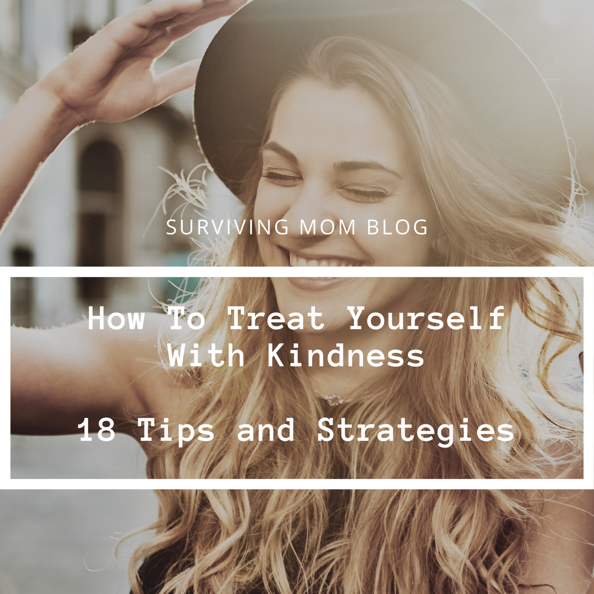 how to treat yourself with kindness
