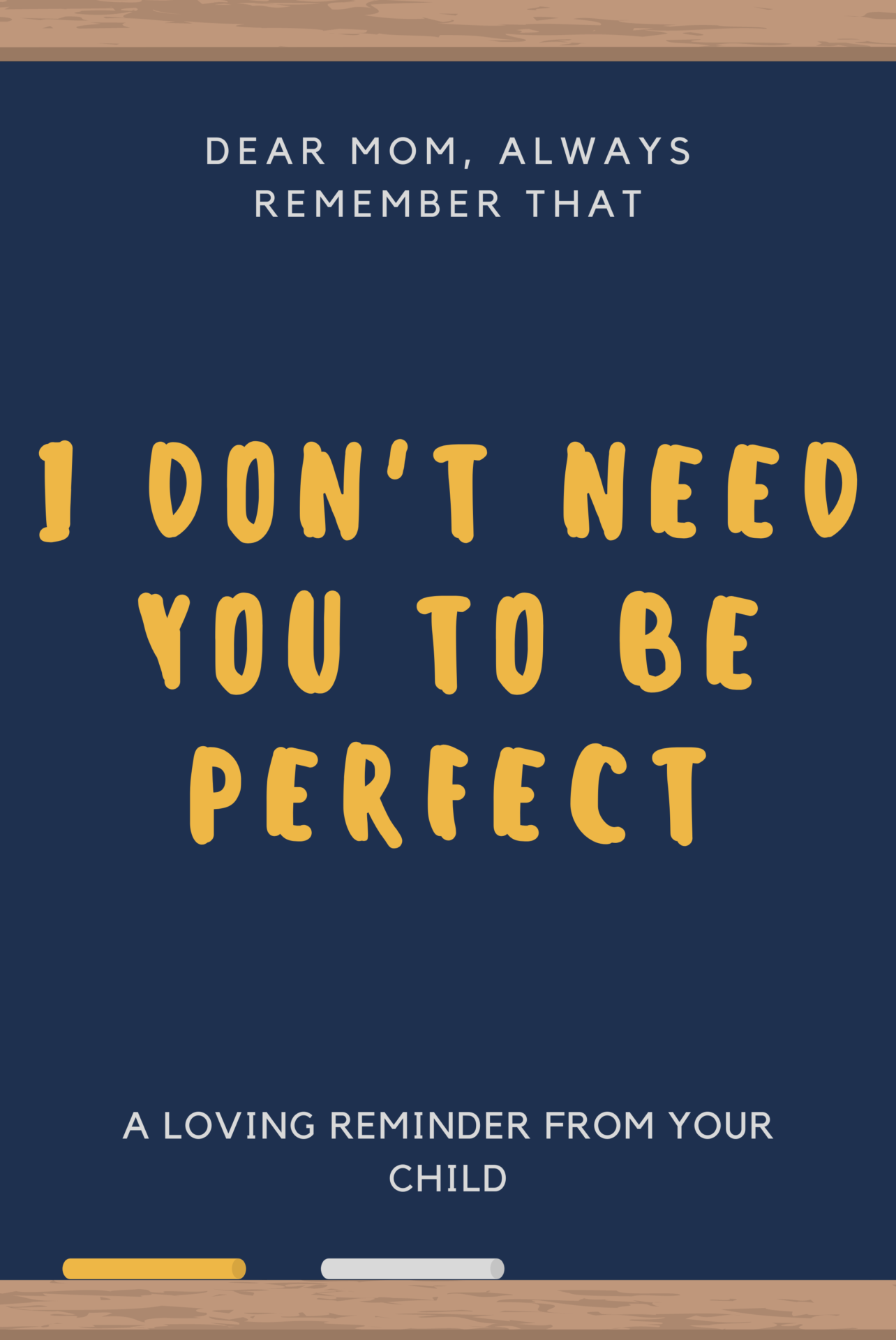 I don't need you to be perfect