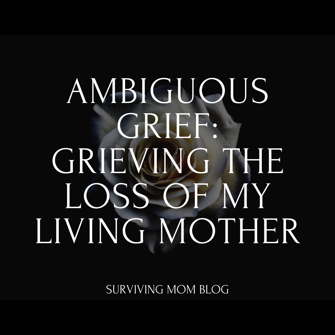 grieving the loss of my mother