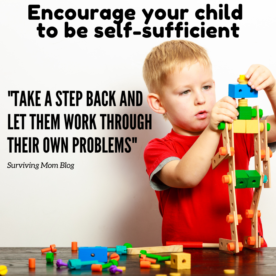 encourage your child to be self-sufficient