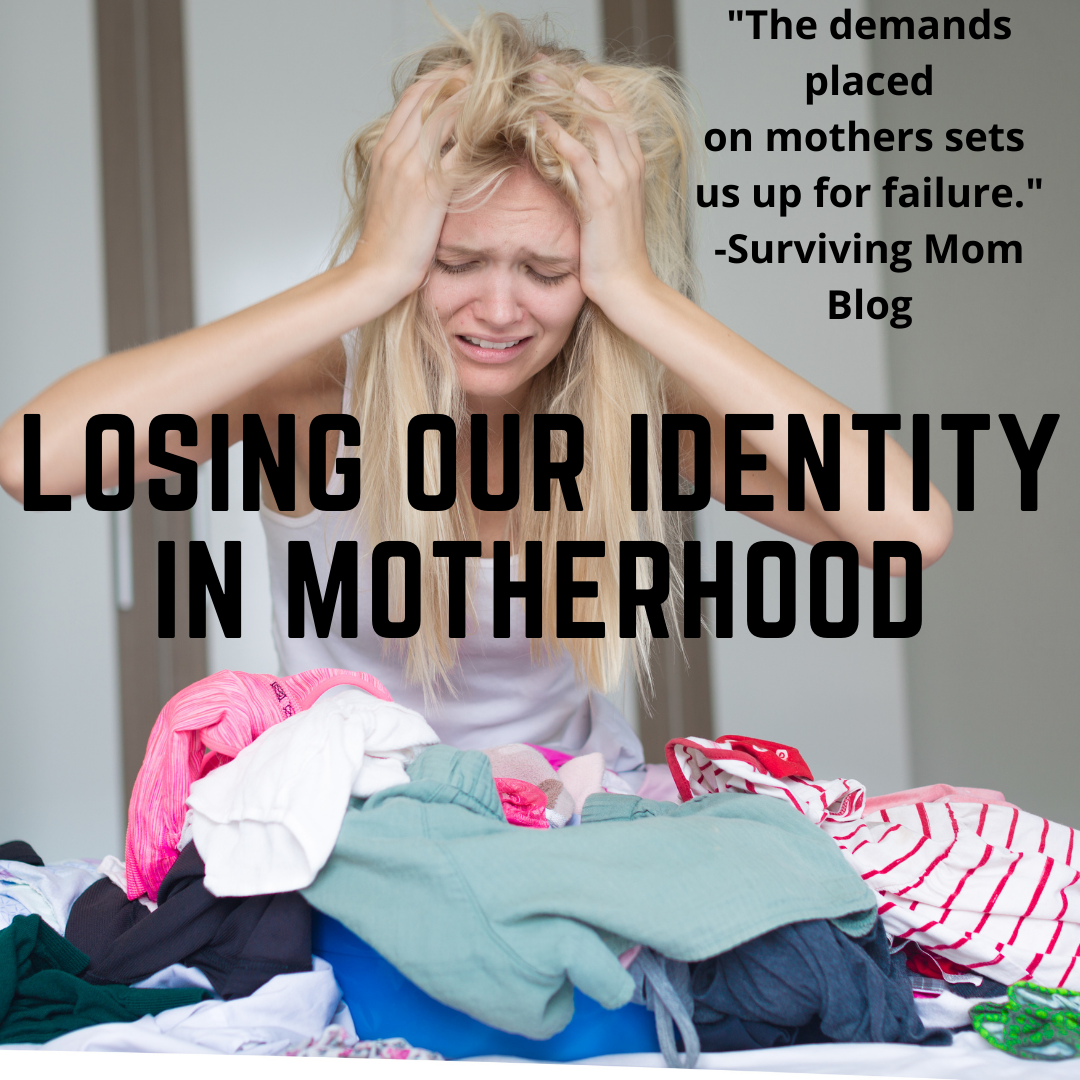 losing identity in motherhood