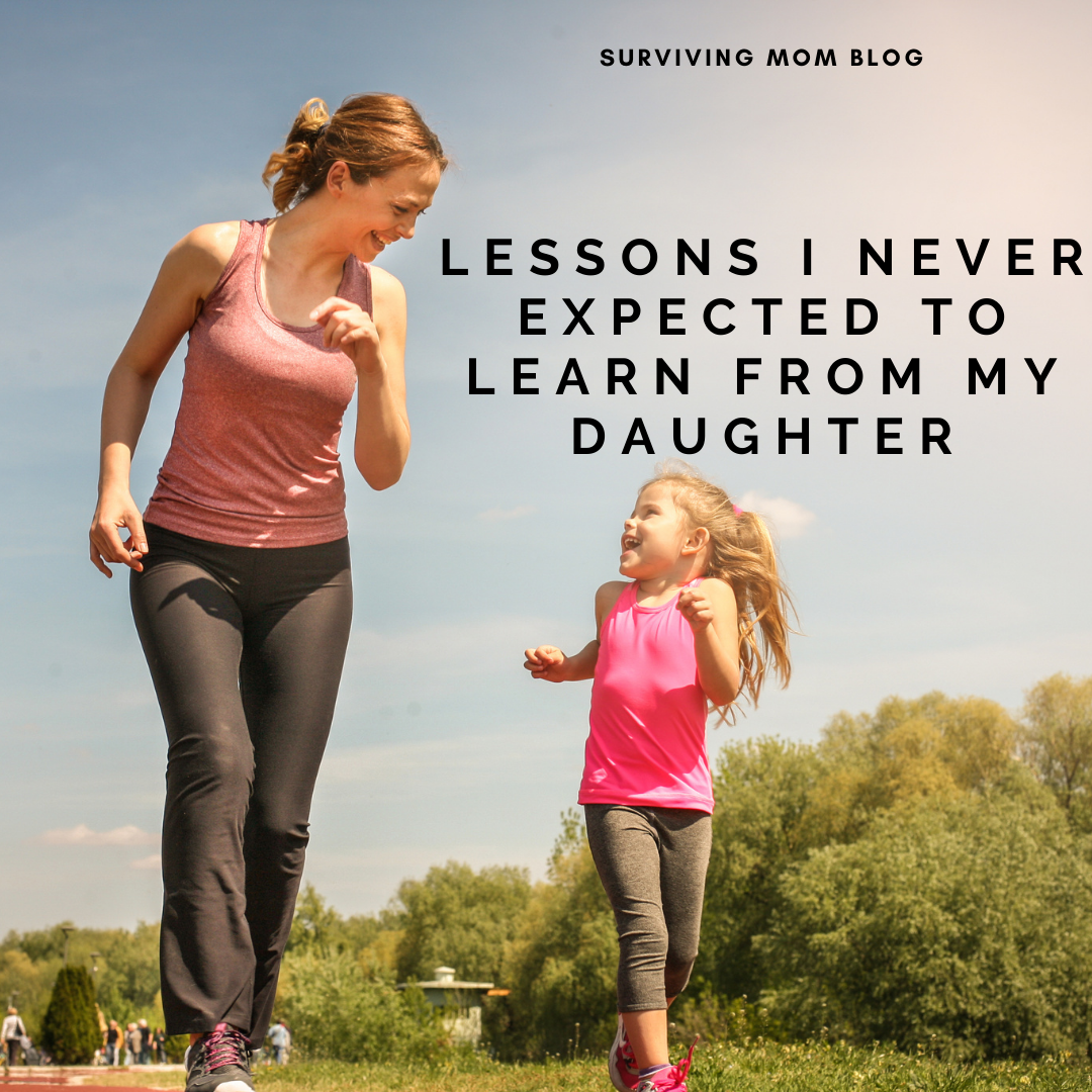 lessons i have learned from my daughter