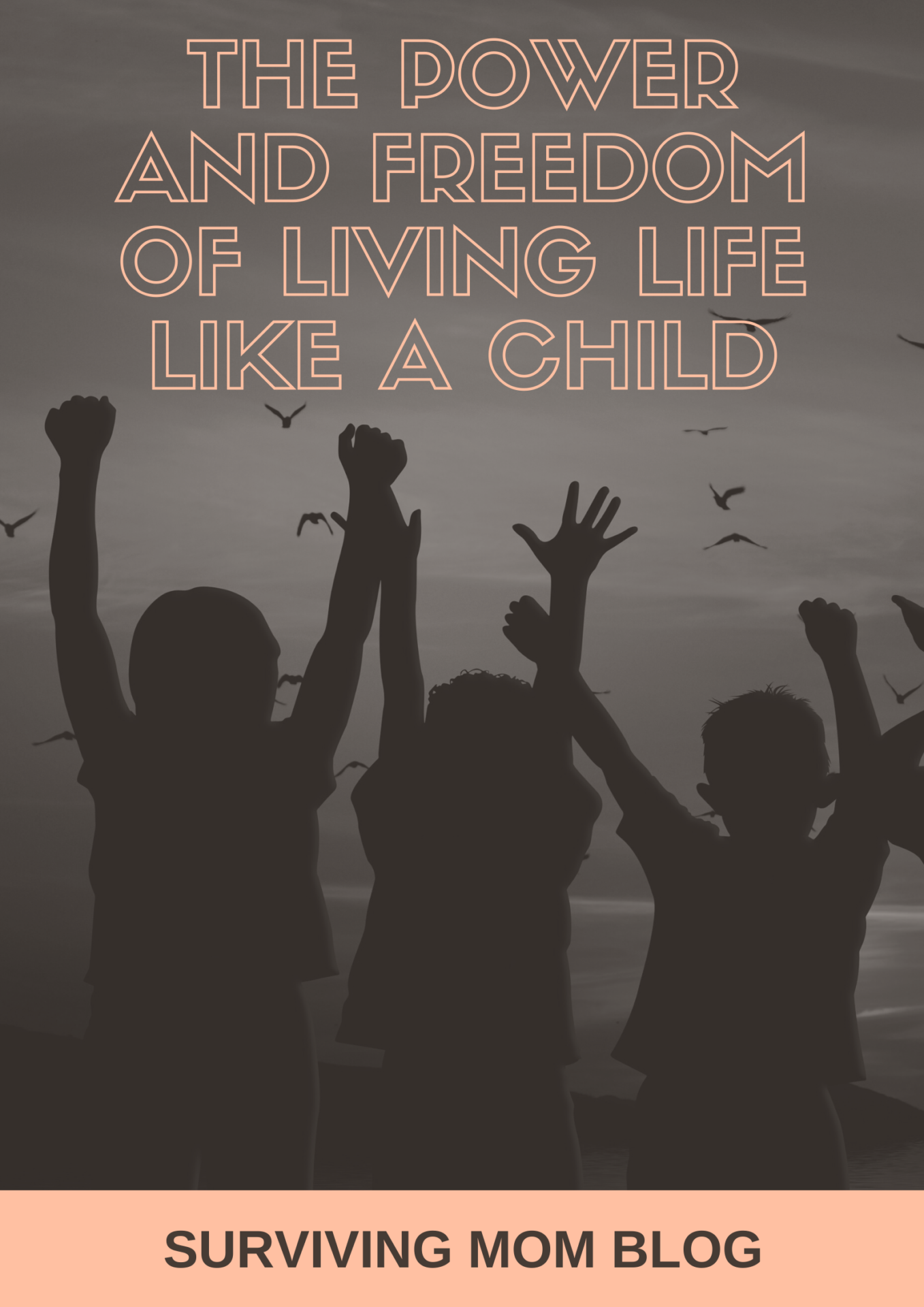 living life like a child
