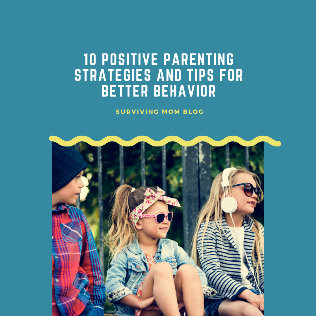positive parenting strategies and tips