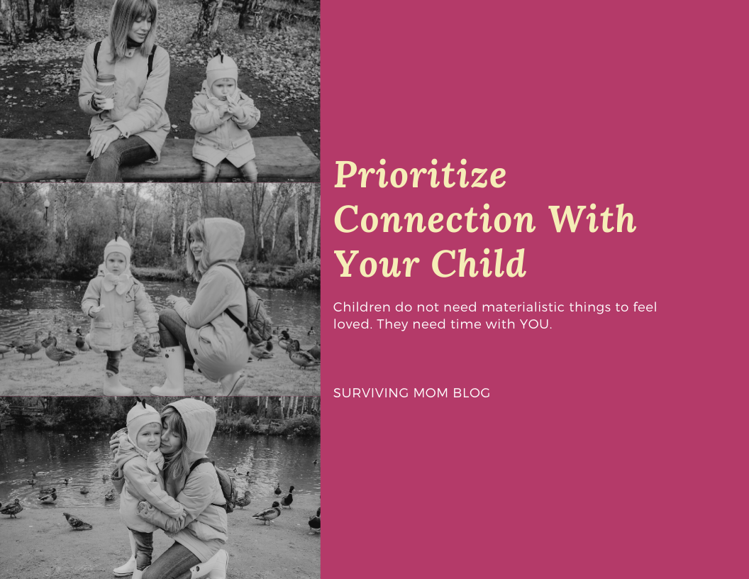 prioritize connection with your child