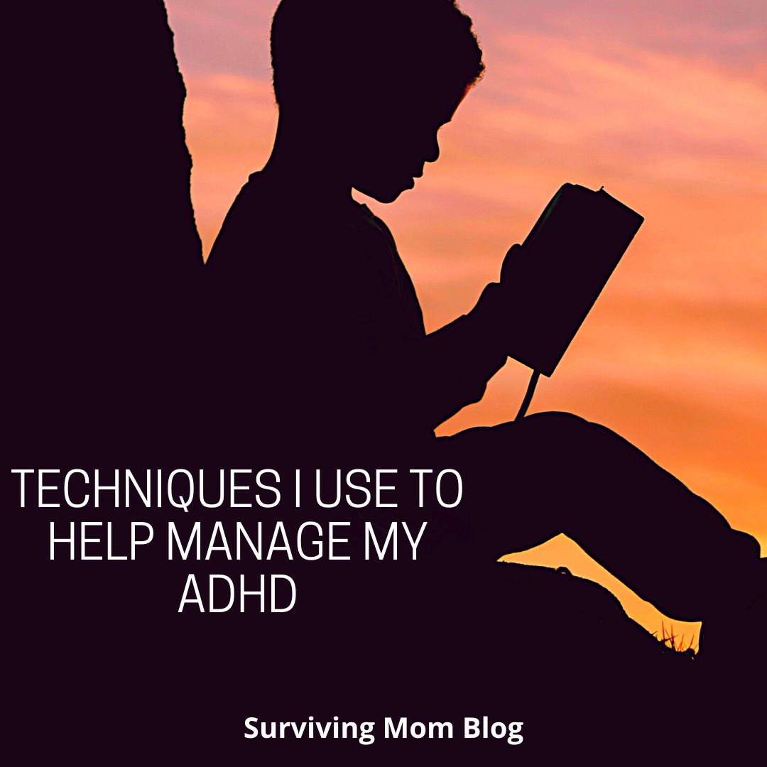 techniques i use to help manage my adhd