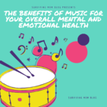 The Benefits of Music for Your Overall Mental and Emotional Health