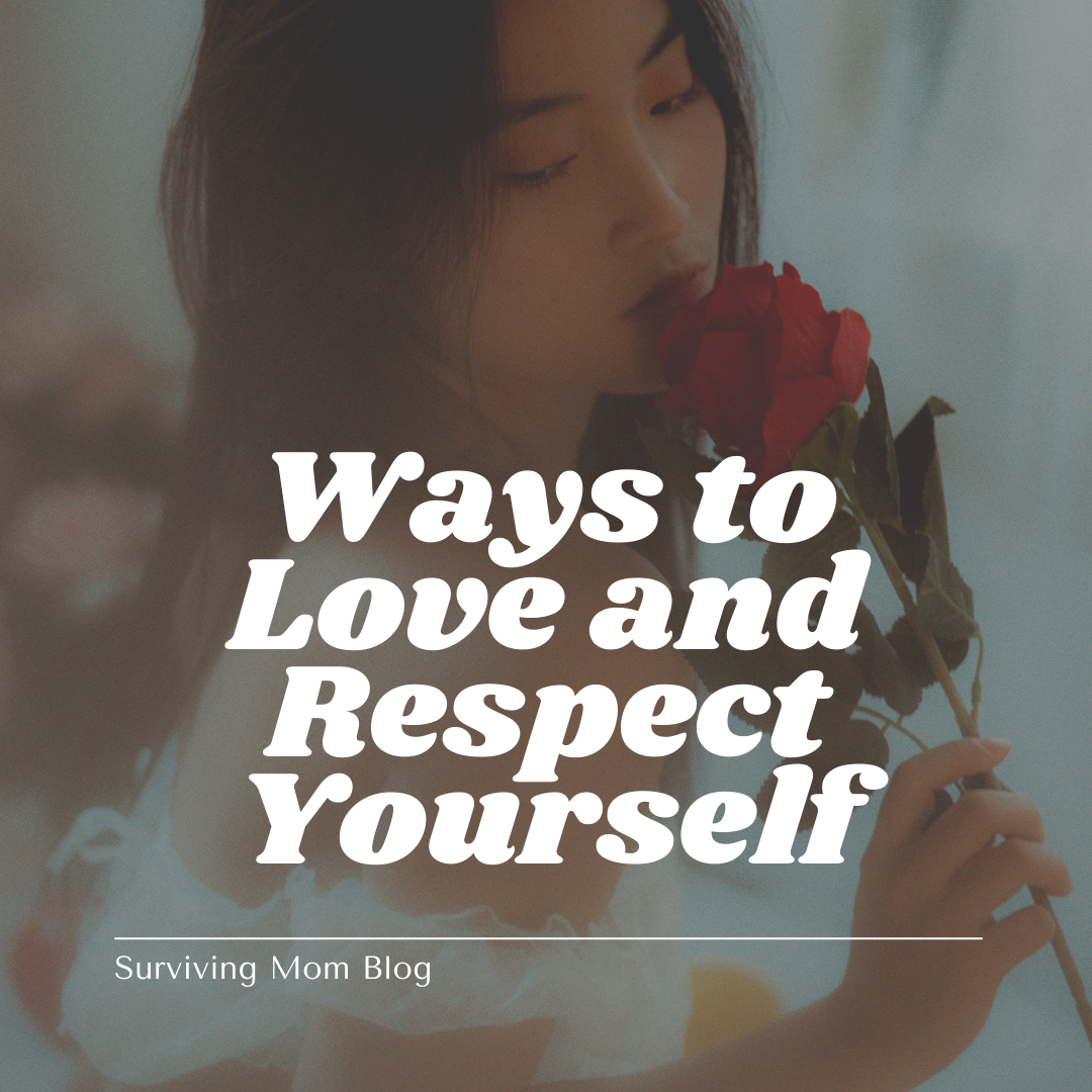 How Can You Learn to Love and Respect Yourself?