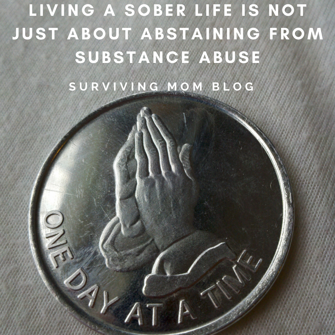 Living a Sober Life Is Not Just About Abstaining From Substance Abuse